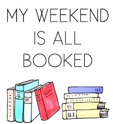 my-weekend-is-all-booked